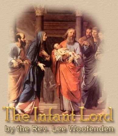 The Infant Lord by Rev. Lee Woofenden